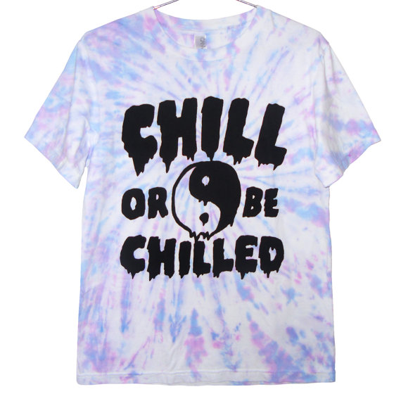 Yin yang drippy chill or be chilled tie dye by killercondoapparel