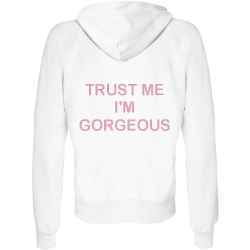 Trust me i'm gorgeous: custom junior fit bella fleece raglan full zip hoodie