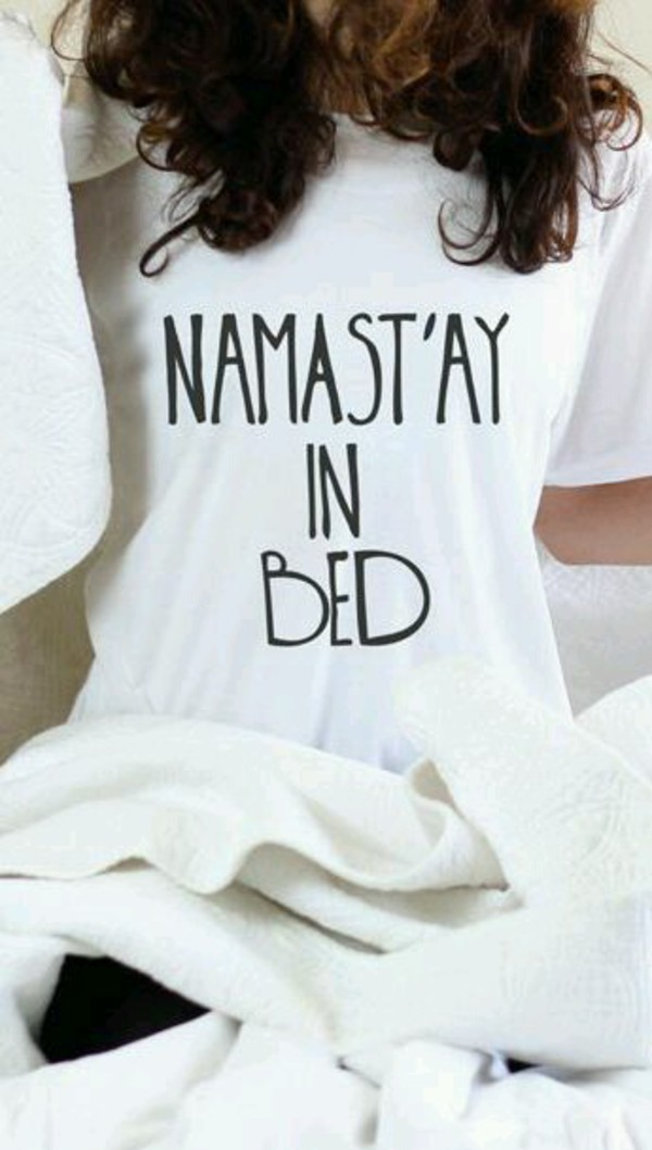 namastay in bedding graphic tee t-shirt quote on it lazy day white funny t-shirt t-shirt white t-shirt graphic tee