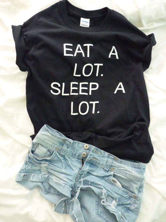 Eat A Lot Sleep A Lot Shirt by RealRebel on Etsy