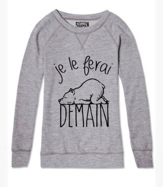 shaman je le ferai demain sweater quote on it grey sweater crewneck french