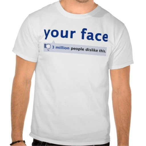 your face T-Shirt from Zazzle.com