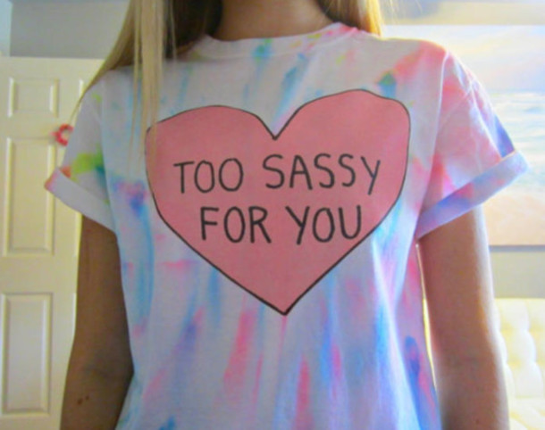 shirt tie dye sassy t-shirt t-shirt graphic tee tumblr tie dye tie dye shirt