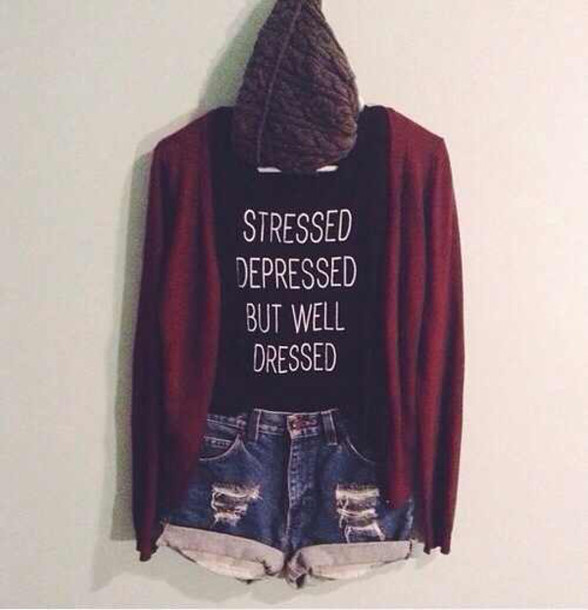 t-shirt shorts shoes quote on it cardigan jacket hat black stessed and well dressed quote on it top tumblr shirt clothes tank top t-shirt stressed stressed depressed but well dressed