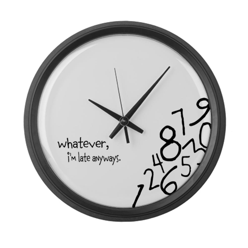 Amazon.com - CafePress Whatever, I'm late anyways Wall Clock Large Wall Clock - Standard Black -