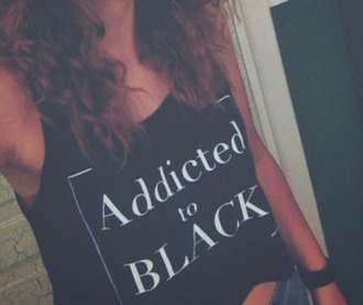 tank top black addicted addicted to black