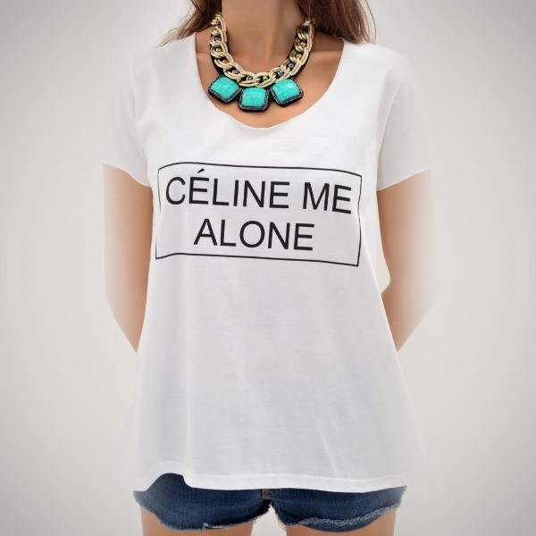 Celine Me Alone T-Shirt	    | TheStore.com
