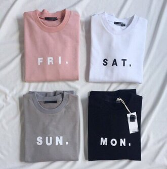 t-shirt shirt shirts with sayings monday friday saturday sunday pink white grey black