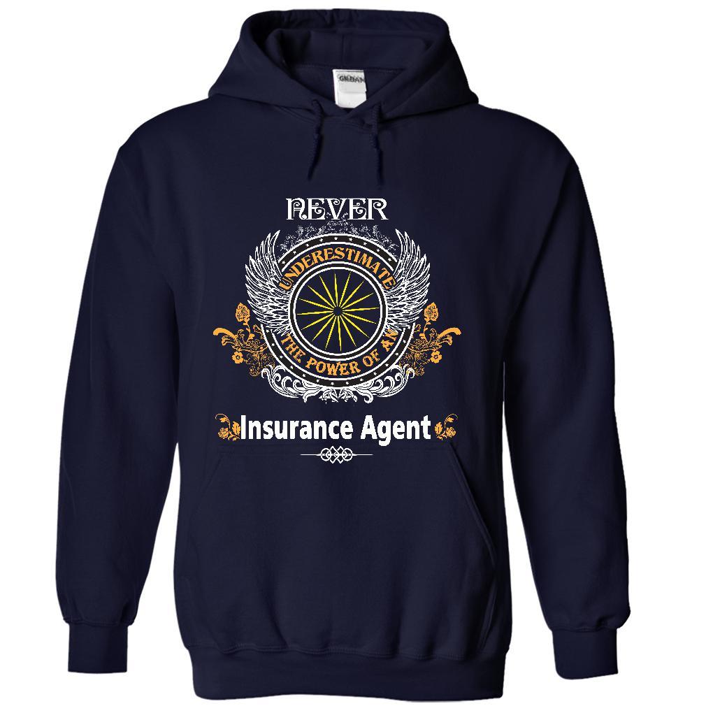 I Am An Insurance Agent T-Shirt & Hoodie