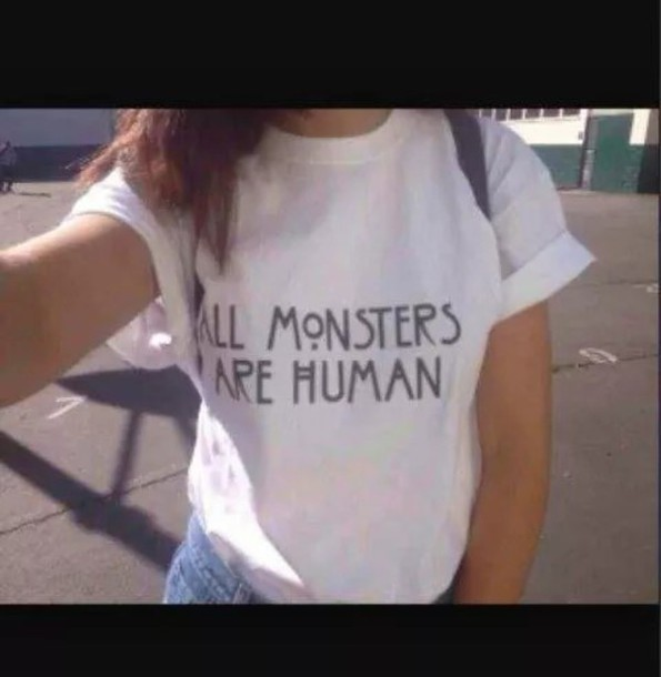 t-shirt white t-shirt ahs all monsters are human american horror story t shirt american horror story