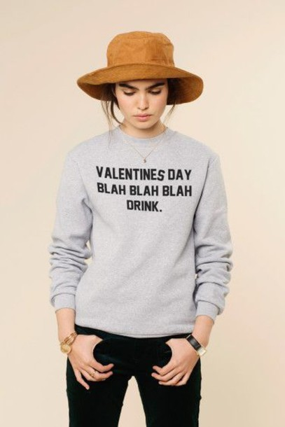 Sweater Grey Sweater Funny Funny Sweater Quote On It Galentines Day Wheretoget
