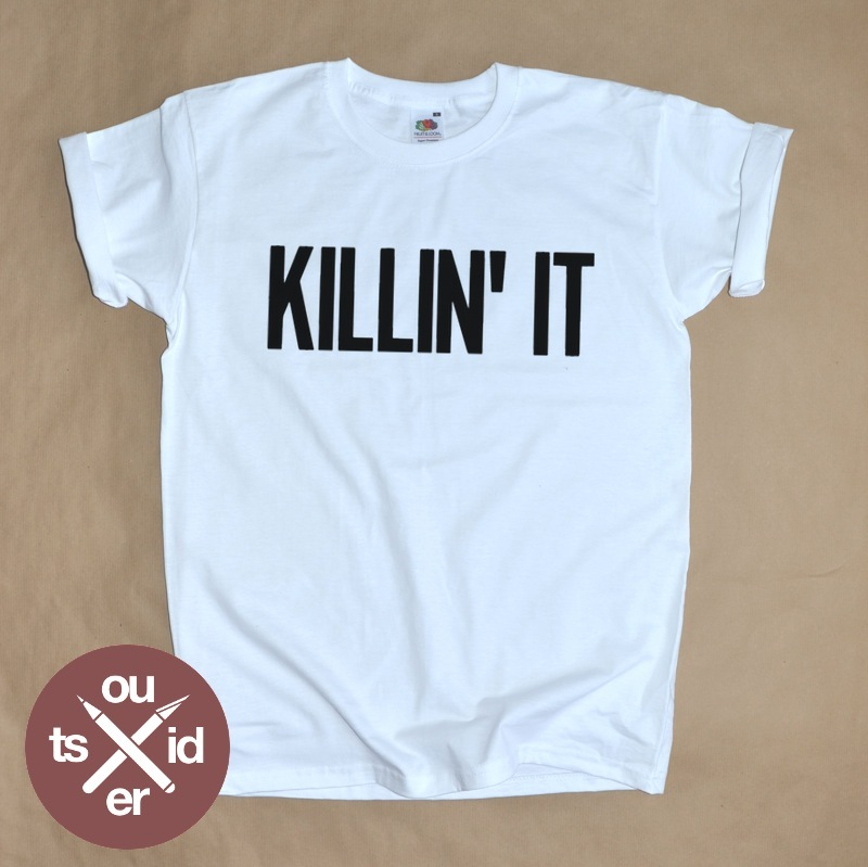 KILLIN' IT / Outsider.