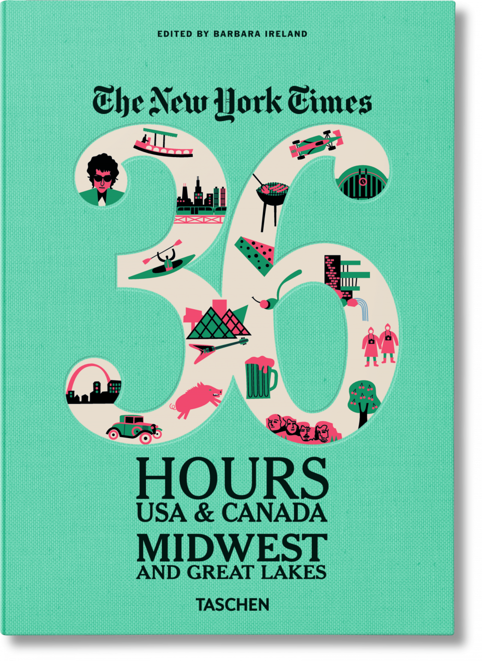 The NY Times. 36 Hours USA & Canada. Midwest - TASCHEN Books