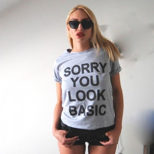 t-shirt sorry you look basic t-shirt