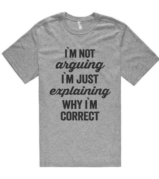 t-shirt shirt argument invalid quote on it shirtoopia i'm not arguing i am just explaining why i'm correct dope