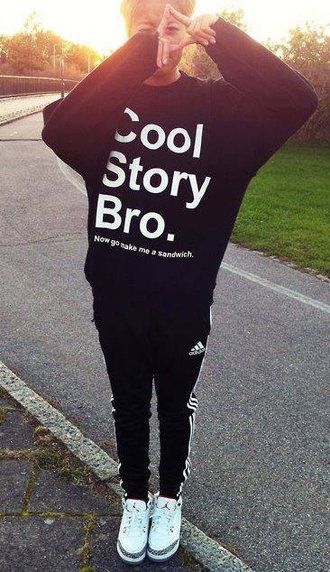 sweater cool story bro funny dark black white winter outfits air jordan funny sweater pants