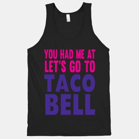 Taco Bell   HUMAN   T-Shirts, Tanks, Sweatshirts and Hoodies