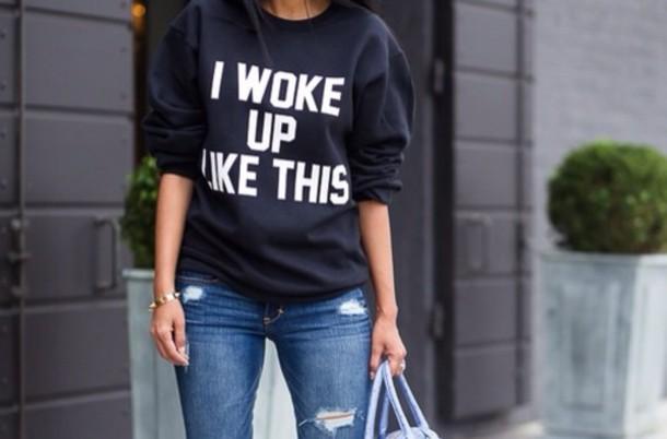 sweater shirt i woke up like this blue sweater