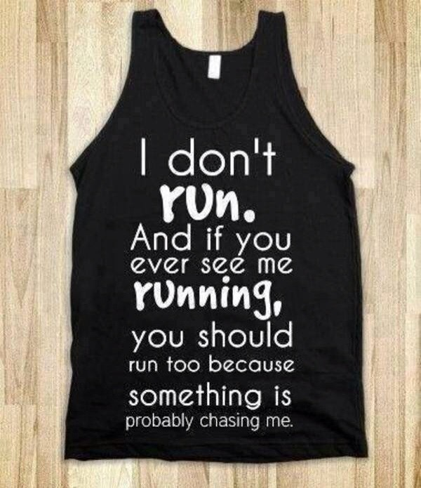top i don't run