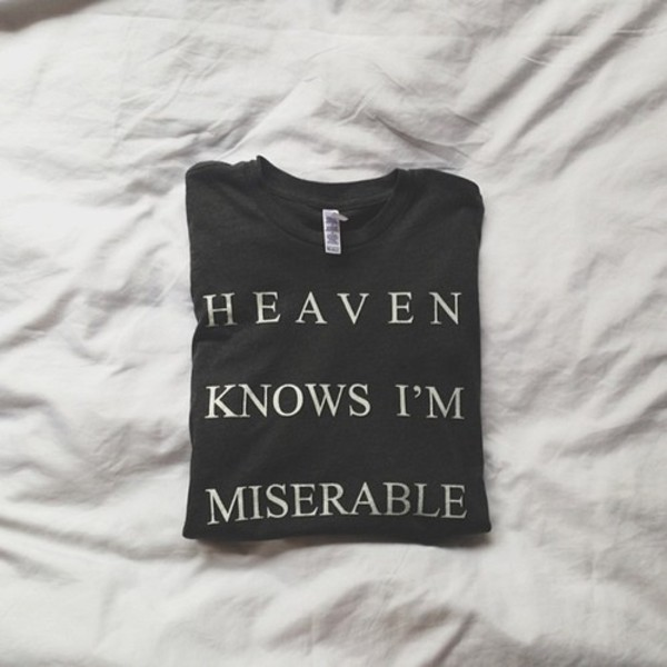 t-shirt funny heaven sad tumbllr tumblr miserable black white me bedding band t-shirt band t-shirt whut sweater sweat sweatshirt clothes shirt grunge soft grunge heaven knows i'm miserable cool amazing t-shirt lilac quote on it print jumper jacket hipster graphic tee heaven tee tshirt plain main tumblr knows the smiths bands shirt guyshirt cute black heaven knows i'm miserable i'm t-shirt graphic tee loose the smiths t-shirt cool shirts tshirt. grey grunge t-shirt top heaven knows i'm miserrable quote on it lyrics dark dark grunge black and white black t-shirt music song indie