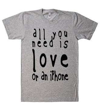 t-shirt shirt love iphone quote on it shirtoopia