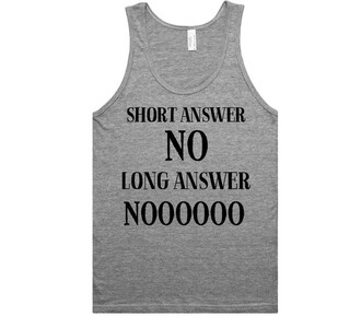 t-shirt tank top shirtoopia quote on it hipster no swag grey racerback girl tumblr cool tumblr clothes