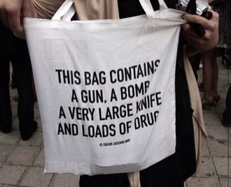 bag indie white this contains bomb gun knife