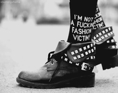 pants,fashion,victim,not,cool,rock,shoes,socks,boots,quote on it,black and white