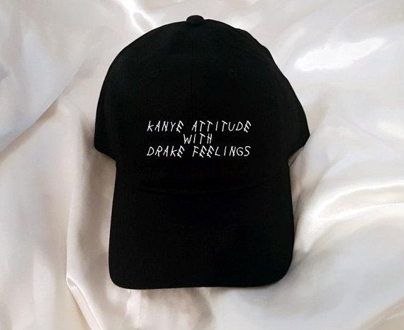 Kanye attitude with Drake feelings Baseball Hat