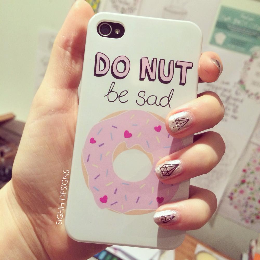 """Sighh — """"do nut be sad"""" case"""