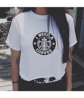 t-shirt,quote on it,t shirt.,t shirt print,starbucks coffee