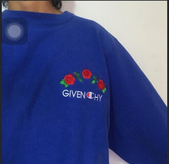 shirt sweater champion blue givenchy sweatshirt royal blue roses vintage aesthetic tumblr rose cute hoodie comfy