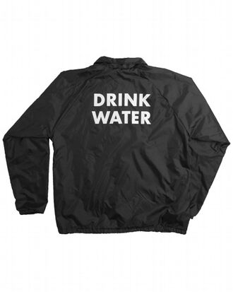jacket black and white writing write quote on it message text message drink water drink water black coat white coat cool qt girly manly favourite black color whitr color