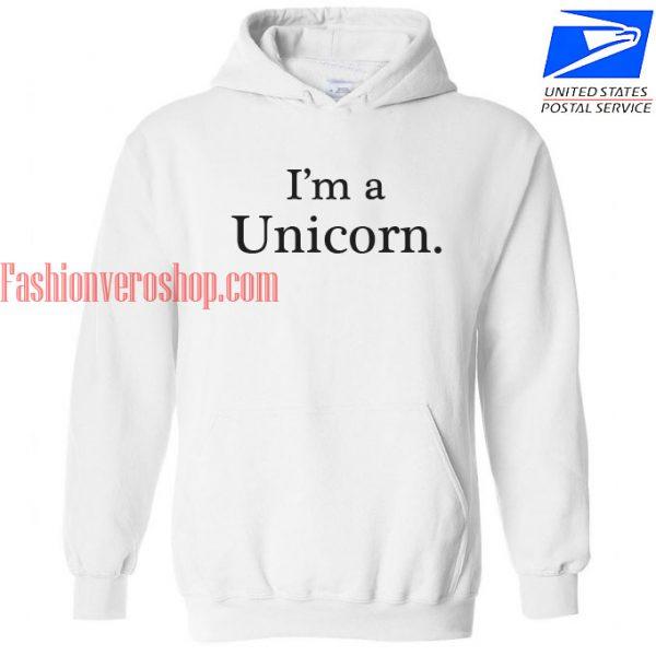 I'm a Unicorn HOODIE - Unisex Adult Clothing