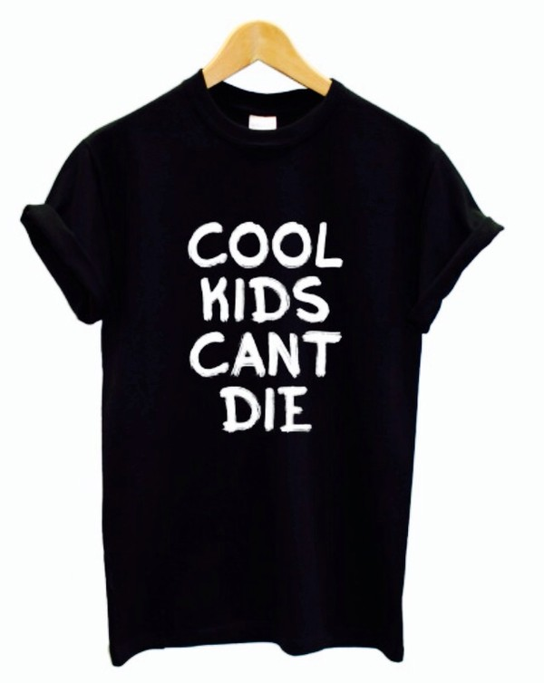 t-shirt vans cool kids can't die teenagers teenagers teenagers graphic tee swag swag dope