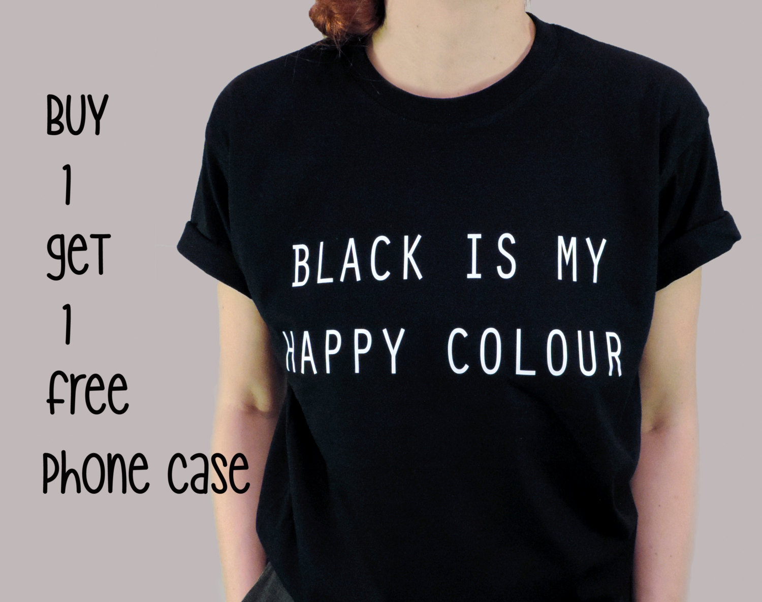 T shirt black is my happy color - Black Is My Happy Colour Tumblr Blogger Instagram Happy Color Shirt Tumblr Shirt