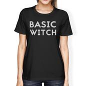 t-shirt,basic witch,basic,black shirt,graphic tee,college apparel,funny shirt,halloween shirt,halloween