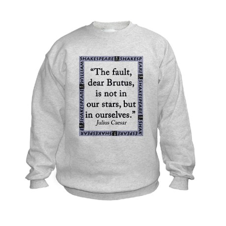 The Fault, Dear Brutus, Is Not In Our Stars Jumpers by Admin_CP10388289