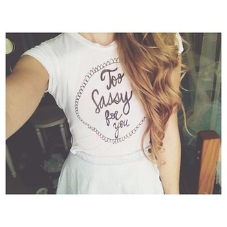 shirt white sassy tee girly blog too sassy for you rosy glam t-shirt sass queen classy