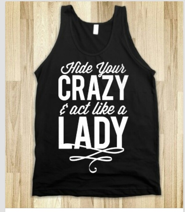 tank top shirt black tank top girls shirt funny shirt quote on it quote on it skreened