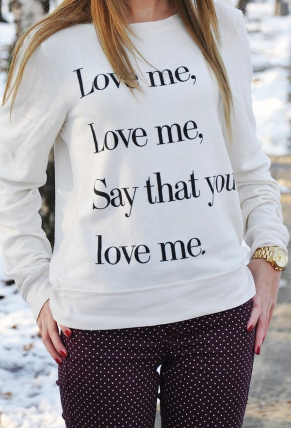 sweater love love me love say that you love me black and white blouse