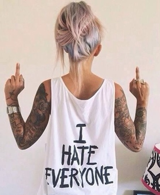 shirt tank top bag white t-shirt i hate everyone oversize tank graffic tee muscle tee i hate everone i hate everyone graphic tee girl nike air force 1 writing black hate everyone shorts
