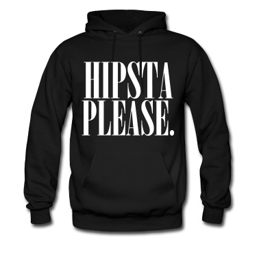 Hipsta Please Hoodies - stayflyclothing.com