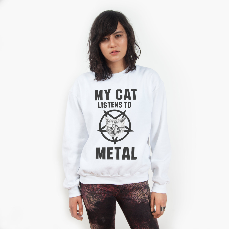 My Cat Listens to Metal Sweatshirt - UNISEX Sizes S, M, L, XL