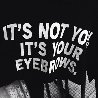 t-shirt eyebrows graphic tshirt crop tops cropped crop top black white tumblr outfit fashion style graphic crop tops