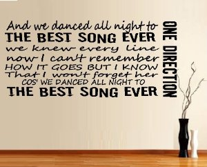 "Amazon.com: AND WE DANCED ALL NIGHT TO THE BEST SONG EVER ~ ONE DIRECTION WALL DECAL 13"" X 29"": Everything Else"