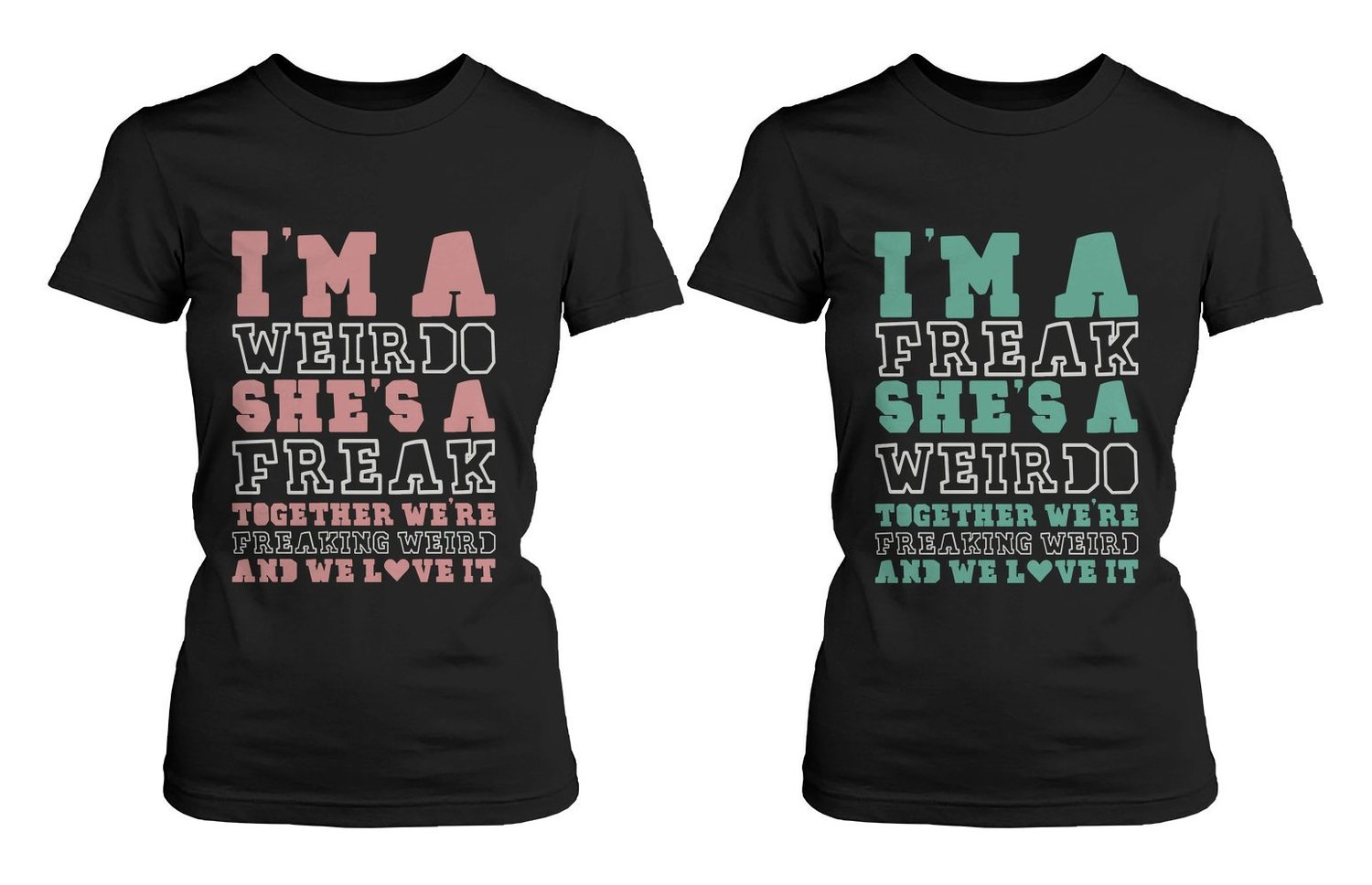 Cute best friend t shirts freak and weirdo This guy has an awesome girlfriend shirt