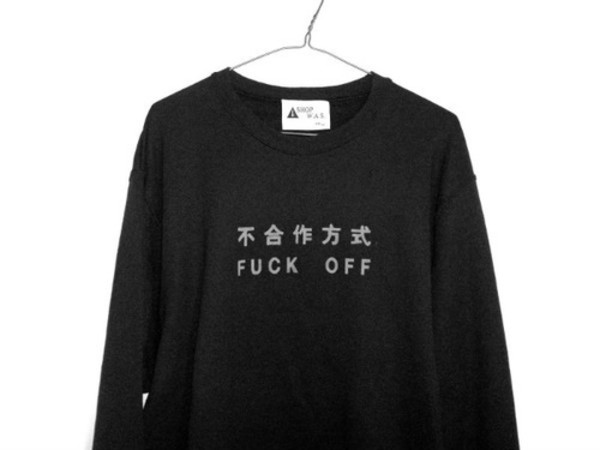 shirt chinese black white fuck off cool xp sweater