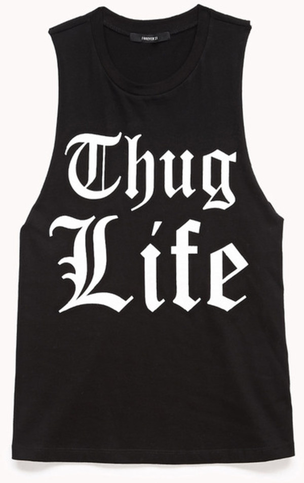 Thug Life Tank - JB Fashion - Skreened T-shirts, Organic Shirts, Hoodies, Kids Tees, Baby One-Pieces and Tote Bags Custom T-Shirts, Organic Shirts, Hoodies