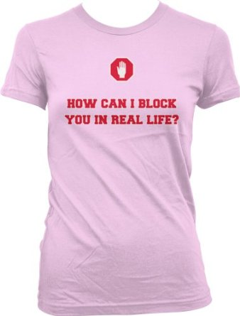 Amazon.com: How Can I Block You In Real Life Juniors T-shirt, Funny Trendy Hot Juniors Shirt: Clothing